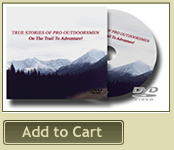 True Stories of Pro Outdoorsmen DVD
